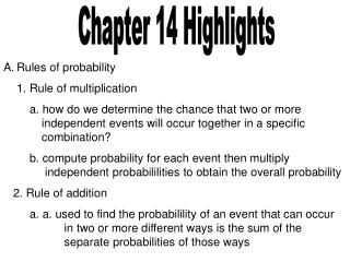 Rules of probability 1. Rule of multiplication
