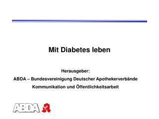 Mit Diabetes leben