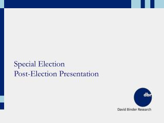 Special Election Post-Election Presentation