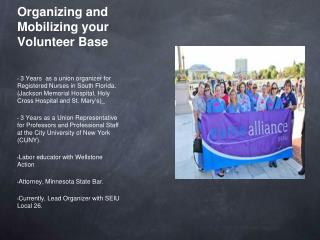 Organizing and Mobilizing your Volunteer Base
