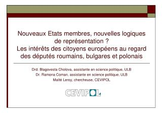 Drd. Blagovesta Cholova, assistante en science politique, ULB