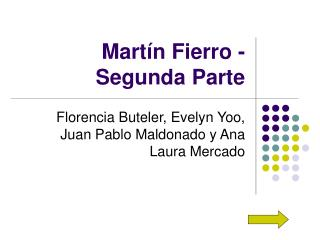Mart�n Fierro - Segunda Parte