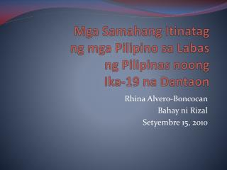 Mga Samahang Itinatag ng mga  Pilipino  sa Labas ng Pilipinas noong Ika-19  na Dantaon