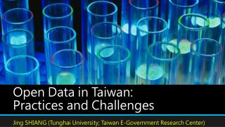 Open Data in  Taiwan: Practices  and  Challenges