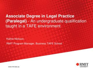 Kathie Nickson, RMIT Program Manager, Business TAFE School