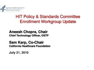 HIT Policy & Standards Committee Enrollment Workgroup Update