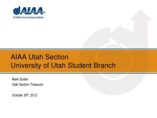 AIAA Utah Section  University of Utah Student Branch