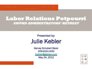 Labor Relations Potpourri AWPHD ADMINISTRATORS' RETREAT