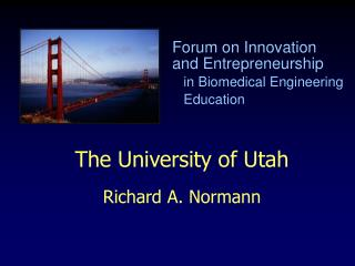 The University of Utah Richard A. Normann