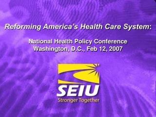 SEIU and Health Care Reform
