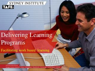 Facilitating work based  learning