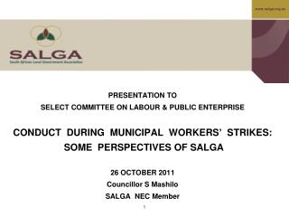 PRESENTATION TO SELECT COMMITTEE ON LABOUR & PUBLIC ENTERPRISE