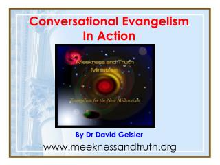 Conversational Evangelism  In Action By Dr David Geisler