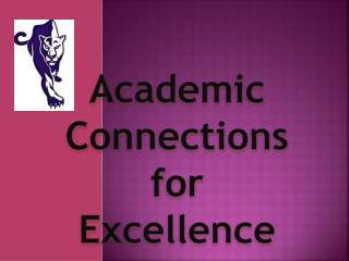 Academic Connections for Excellence