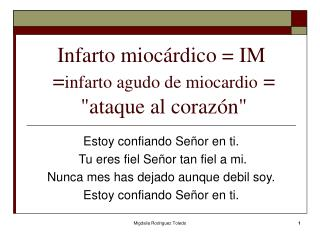 Infarto�mioc�rdico = IM   = infarto agudo de miocardio  = �