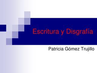 Escritura y Disgrafía