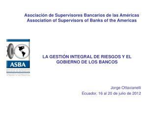 Asociación de Supervisores Bancarios de las Américas
