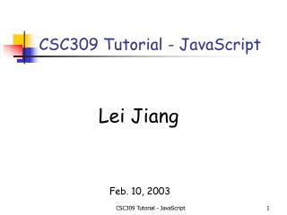 CSC309 Tutorial - JavaScript