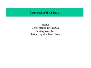 Interacting With Data