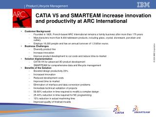CATIA V5 and SMARTEAM increase innovation and productivity at ARC International