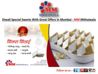 Diwali Sweet With Great Offer In Mumbai-MM Mithaiwala