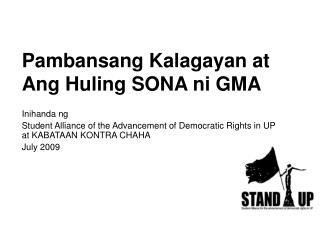 Pambansang Kalagayan at Ang Huling SONA ni GMA
