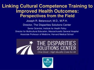 Linking Cultural Competence Training to Improved Health Outcomes: Perspectives from the Field