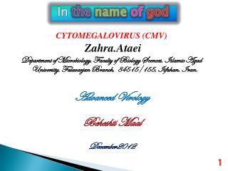 CYTOMEGALOVIRUS (CMV) Zahra.Ataei