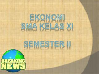 Ekonomi Sma kelas xi Semester ii