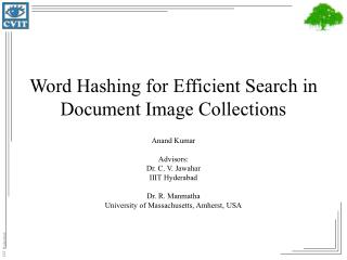Word Hashing for Efficient Search in Document Image Collections
