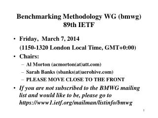 Benchmarking Methodology WG (bmwg) 89th IETF
