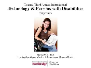 Technology & Persons with Disabilities Conference