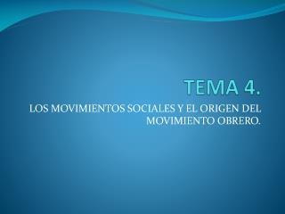TEMA 4.