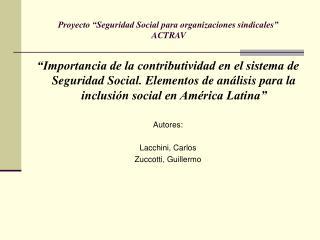 Proyecto �Seguridad Social para organizaciones sindicales�  ACTRAV