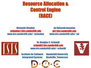 Resource Allocation &  Control Engine (RACE)