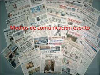 Medios de comunicación escrito