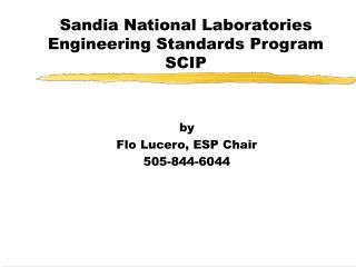 Sandia National Laboratories Engineering Standards Program SCIP