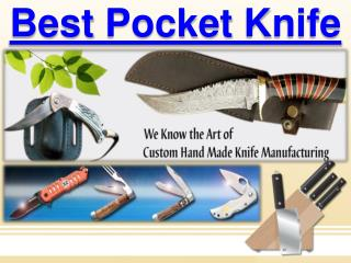 Why You Need the Best Pocket Knife?