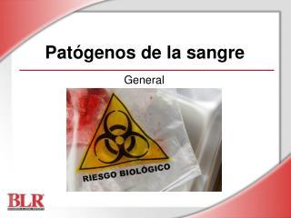 Patógenos de la sangre