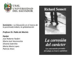 Seminário  –  La Educación en el marco de la postmodernidad y la globalización