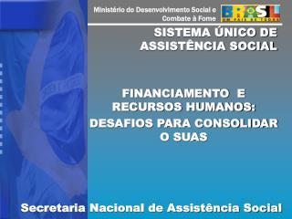 SISTEMA �NICO DE ASSIST�NCIA SOCIAL