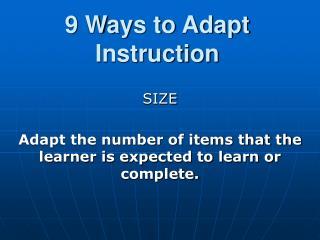 9 Ways to Adapt Instruction