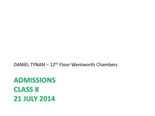 ADMISSIONS Class 8 21 July 2014