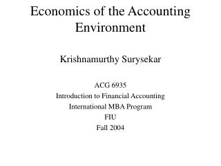 Economics of the Accounting Environment