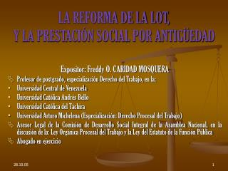 LA REFORMA DE LA LOT, Y LA PRESTACIÓN SOCIAL POR ANTIGÜEDAD