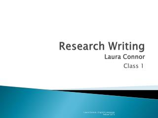 Research Writing Laura Connor