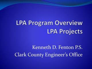 LPA Program Overview 	LPA Projects
