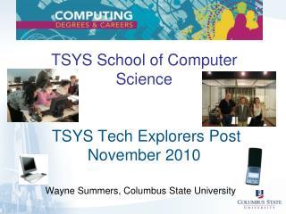 TSYS School of Computer Science  TSYS Tech Explorers Post November 2010