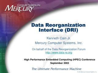 Data Reorganization Interface (DRI)