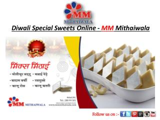 Diwali Special Sweets Online - MM Mithaiwala
